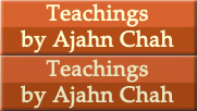 Teachings of Ajahn Chah